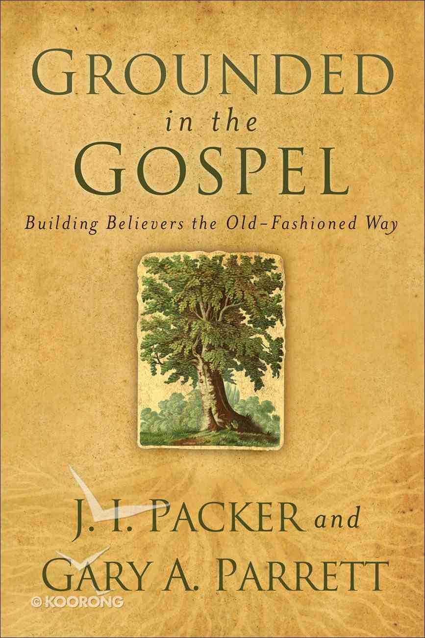 Grounded in the Gospel eBook