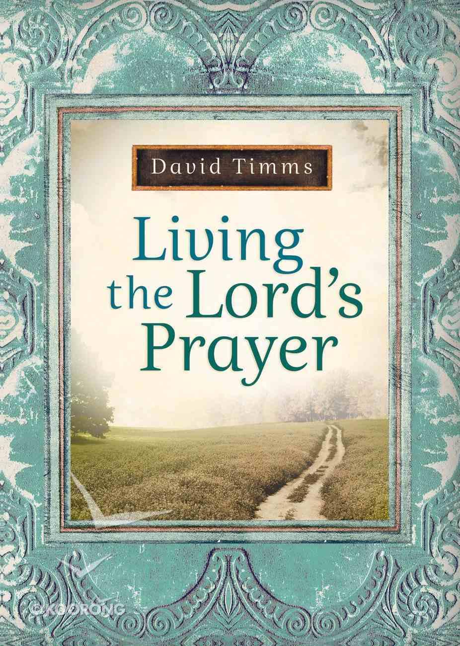 Living the Lord's Prayer eBook