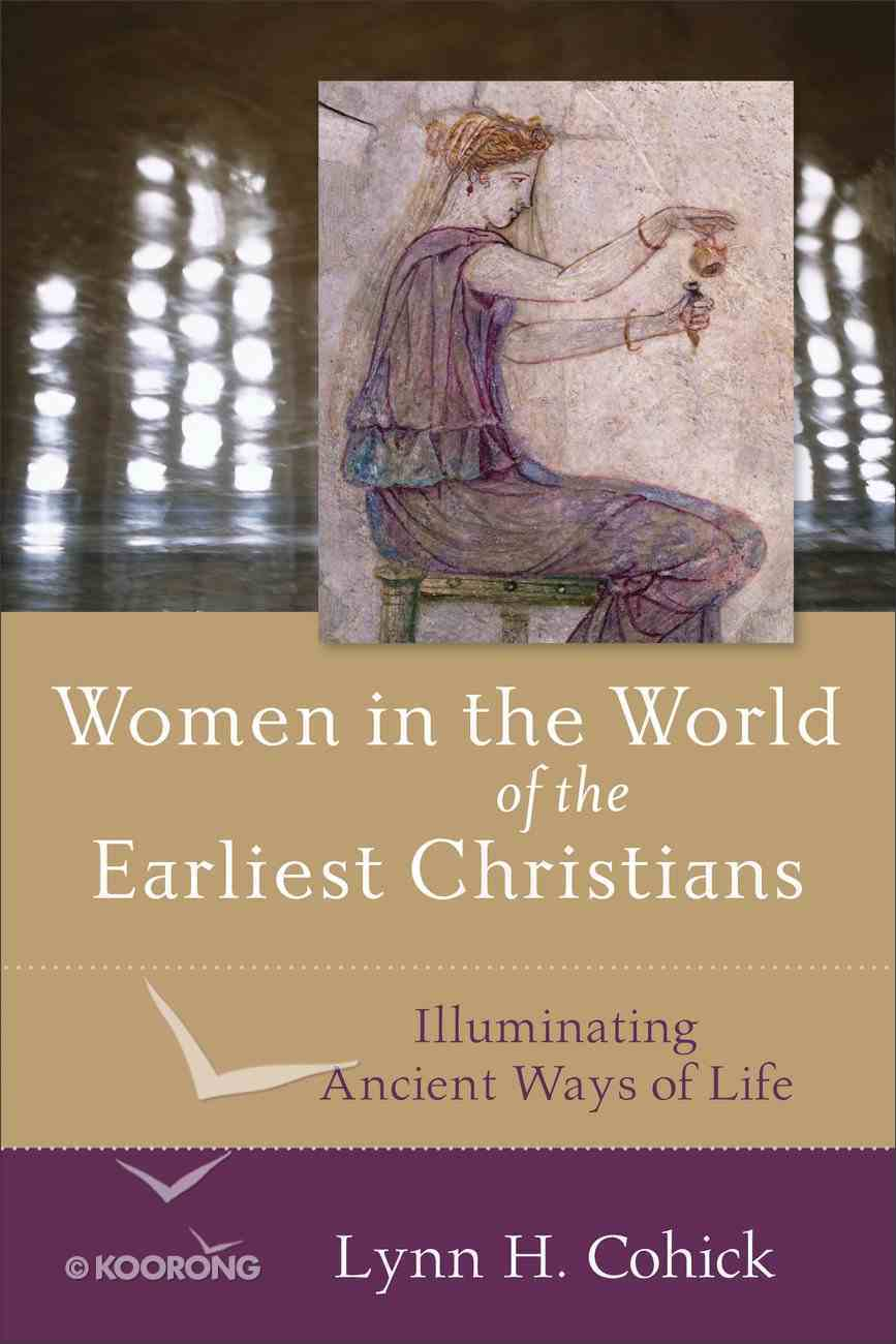 Women in the World of the Earliest Christians eBook