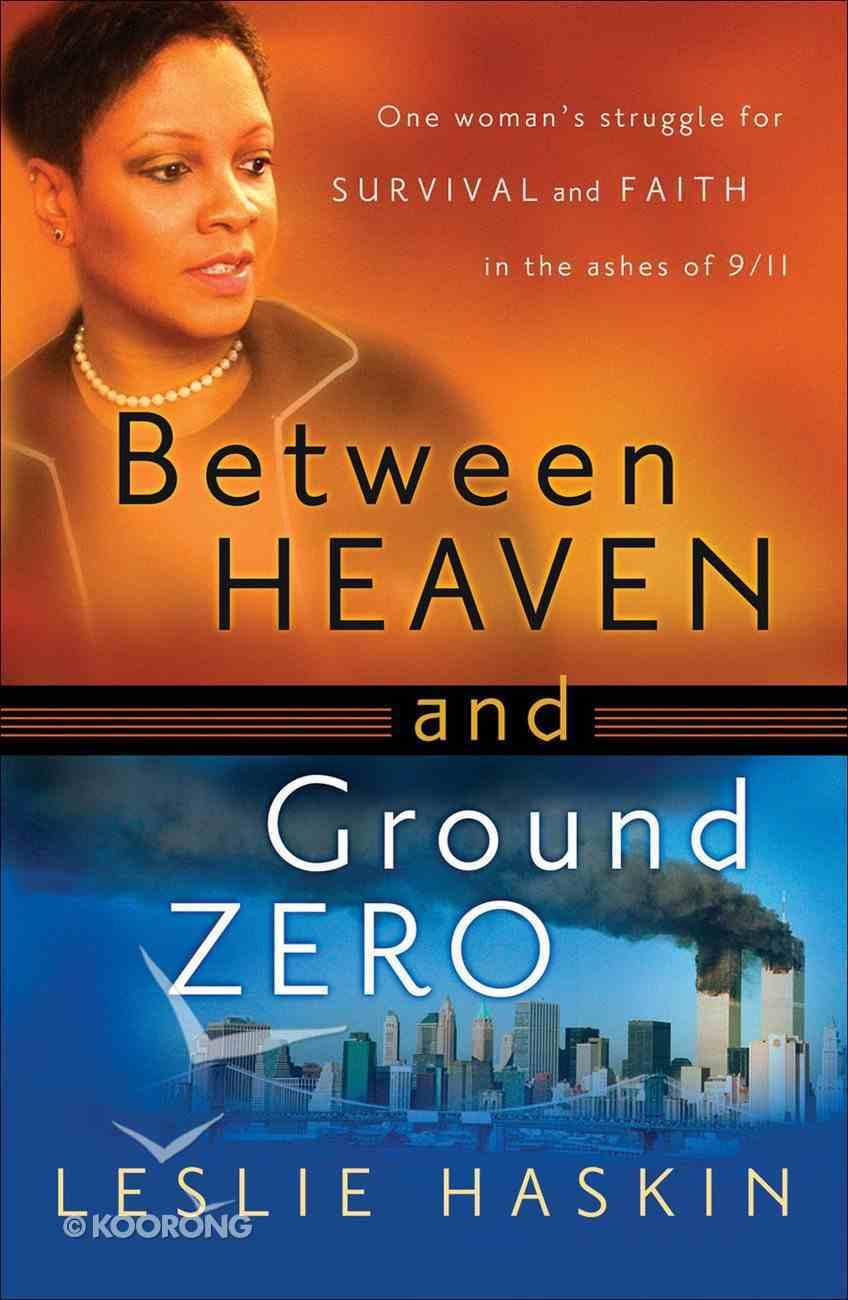 Between Heaven and Ground Zero eBook