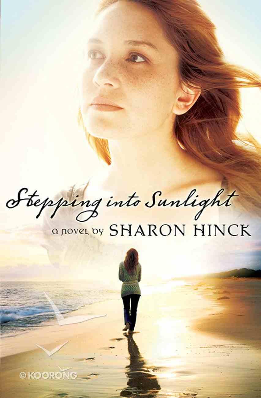 Stepping Into Sunlight eBook