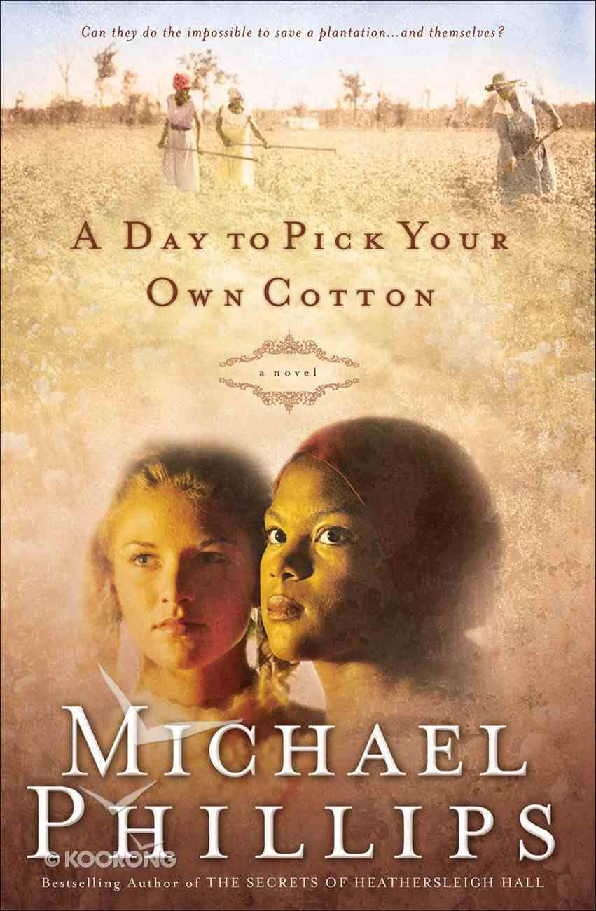 A Day to Pick Your Own Cotton (#02 in Shenandoah Sisters Series) eBook