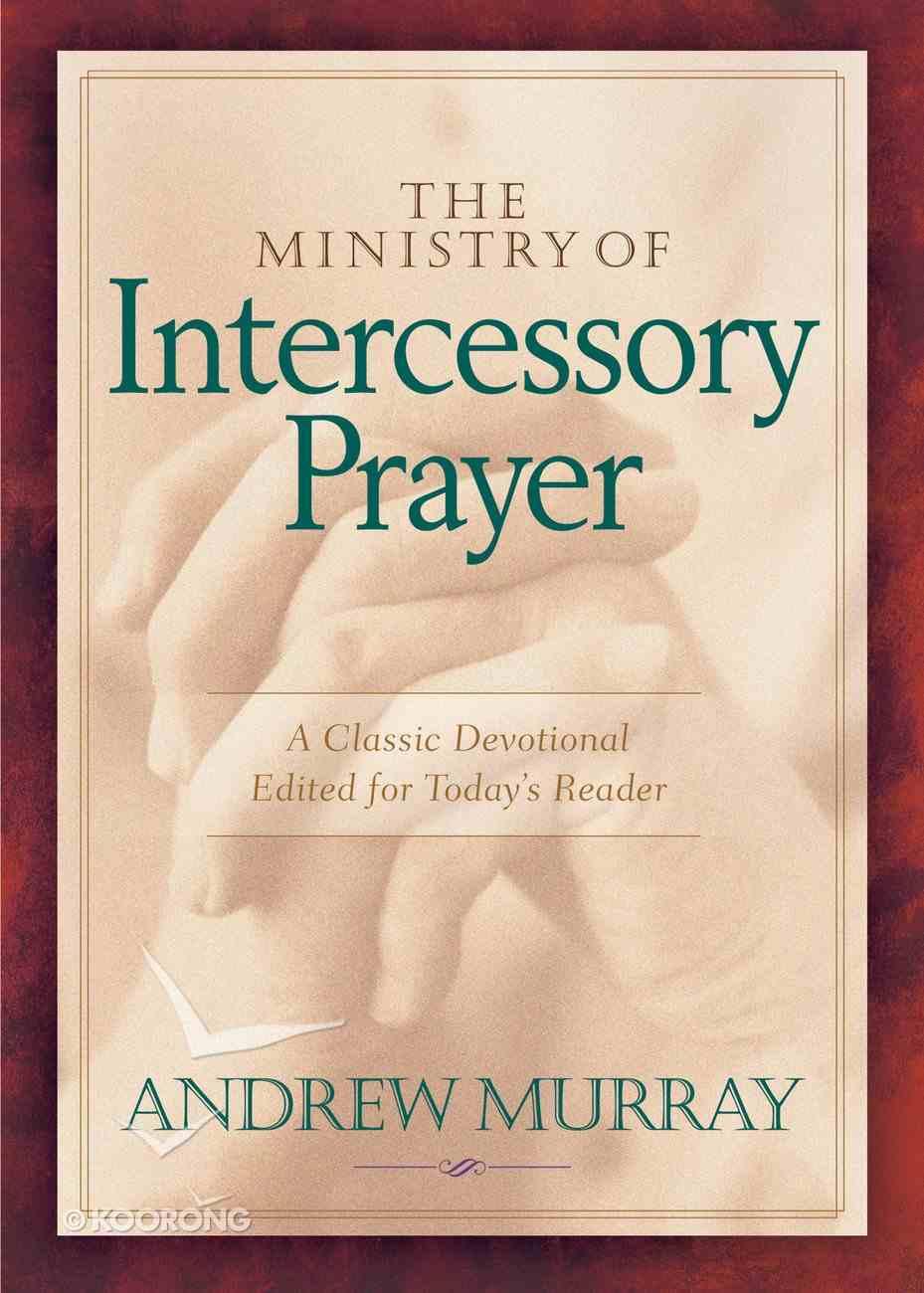 The Ministry of Intercessory Prayer eBook