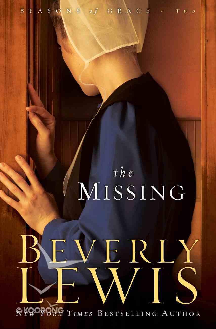The Missing (#02 in Seasons Of Grace Series) eBook