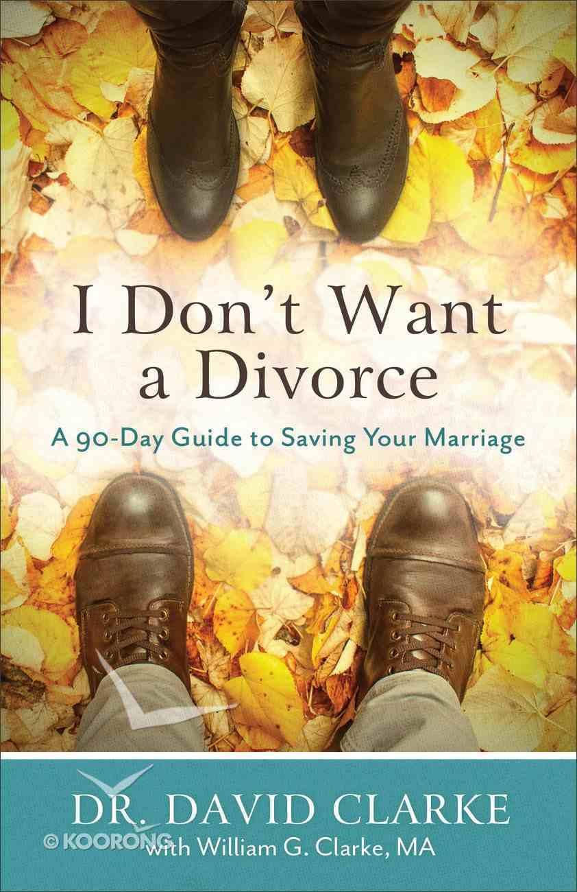 I Don't Want a Divorce eBook