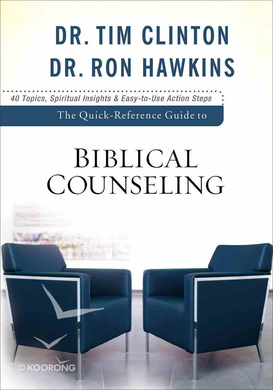 Quick Reference Guide to Biblical Counseling: Personal and Emotional Issues eBook