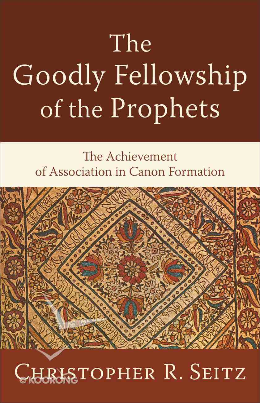 The Goodly Fellowship of the Prophets eBook