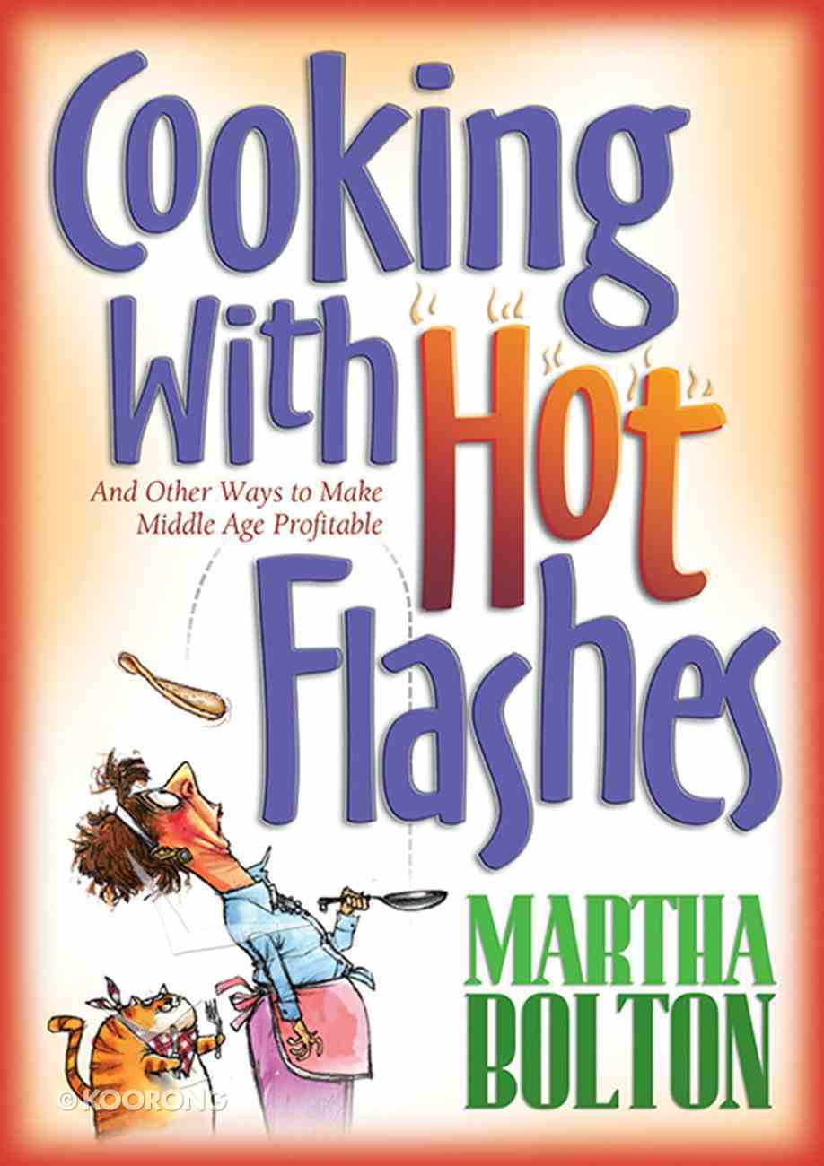 Cooking With Hot Flashes eBook