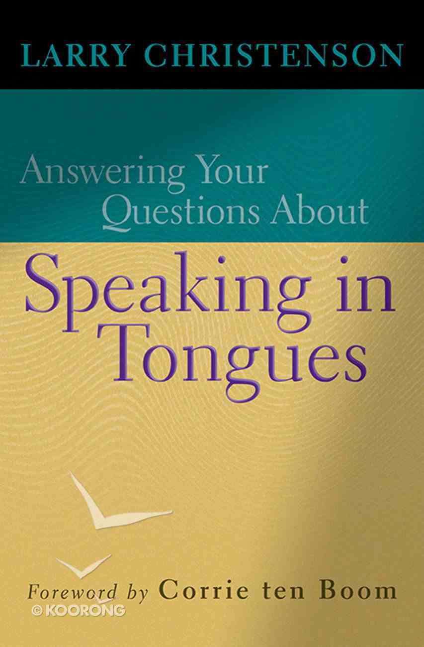 Answering Your Questions About Speaking in Tongues eBook