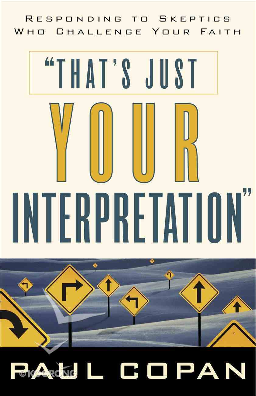 That's Just Your Interpretation eBook