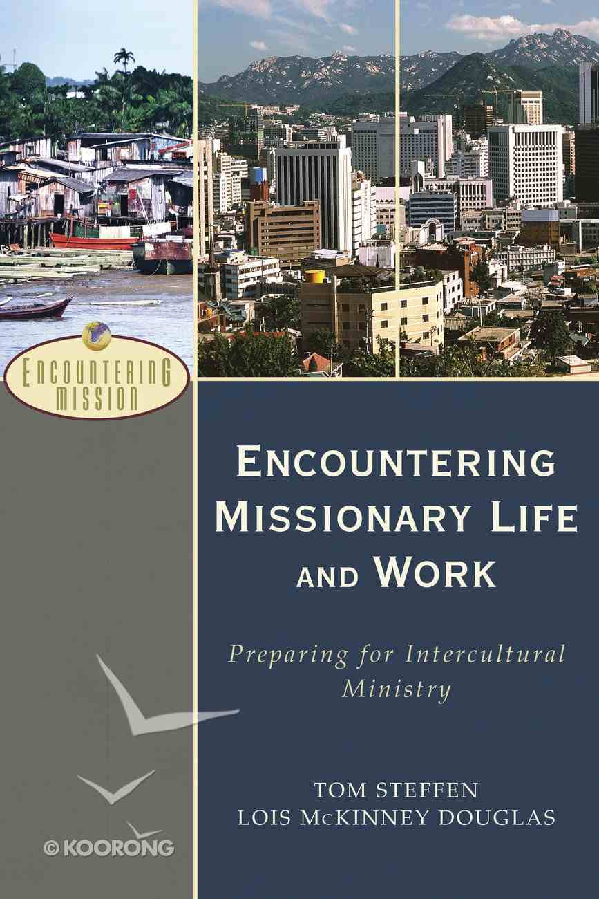 Encountering Missionary Life and Work eBook