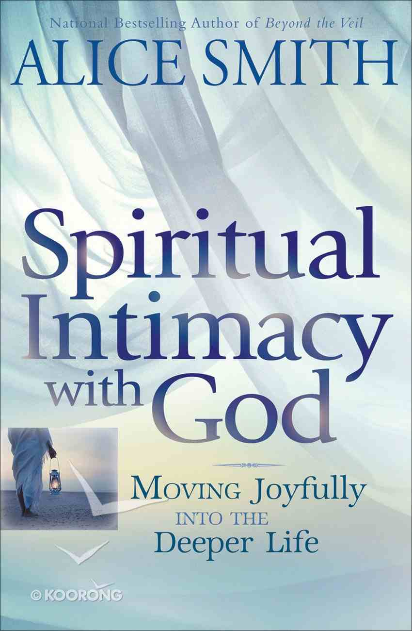 Spiritual Intimacy With God eBook
