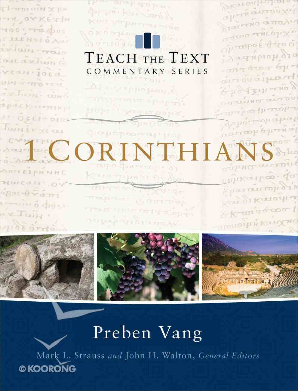 1 Corinthians (Teach The Text Commentary Series) eBook