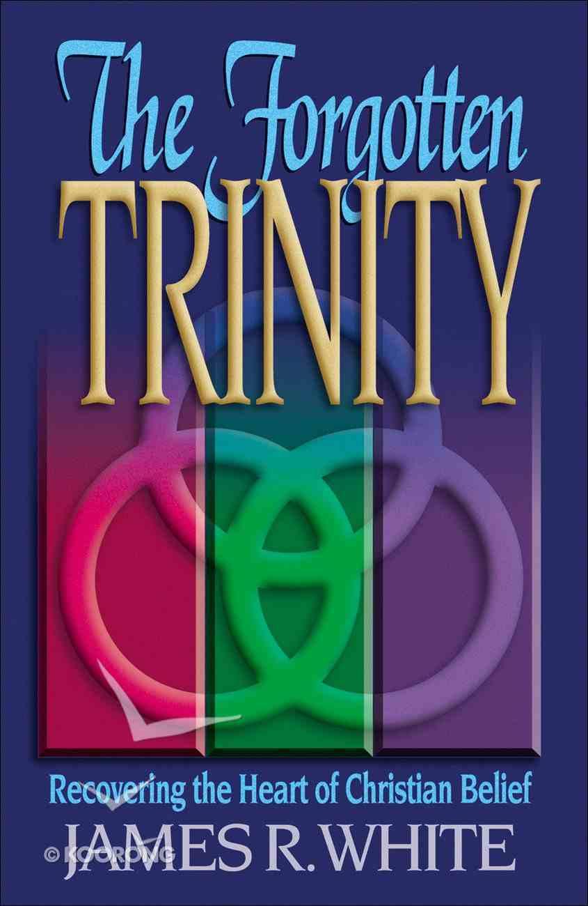 The Forgotten Trinity eBook