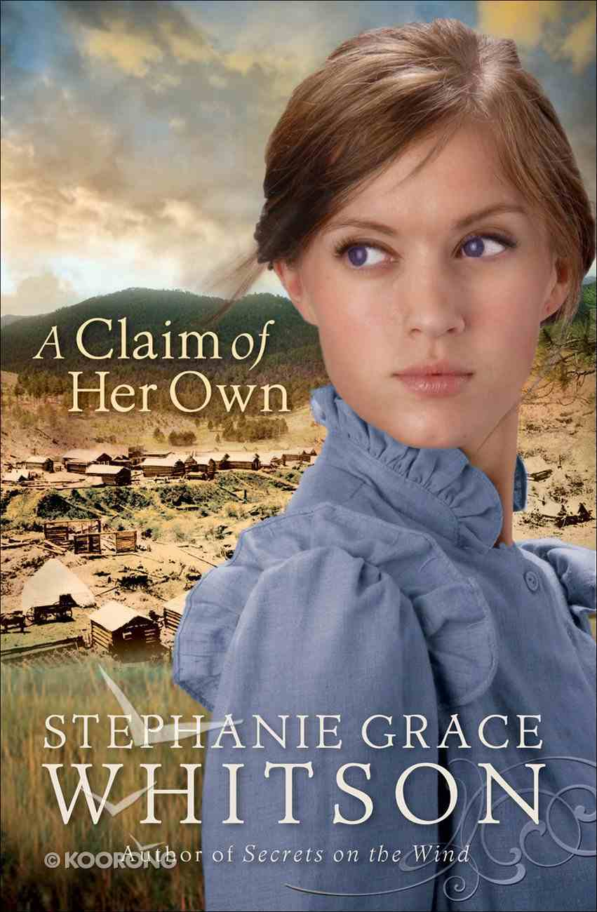 A Claim of Her Own eBook