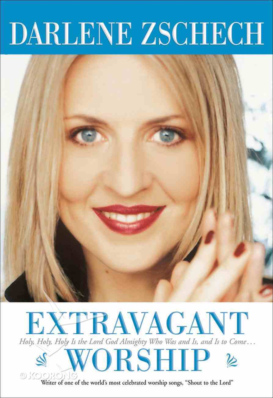 Extravagant Worship eBook