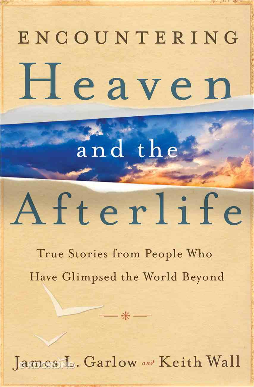 Encountering Heaven and the Afterlife eBook
