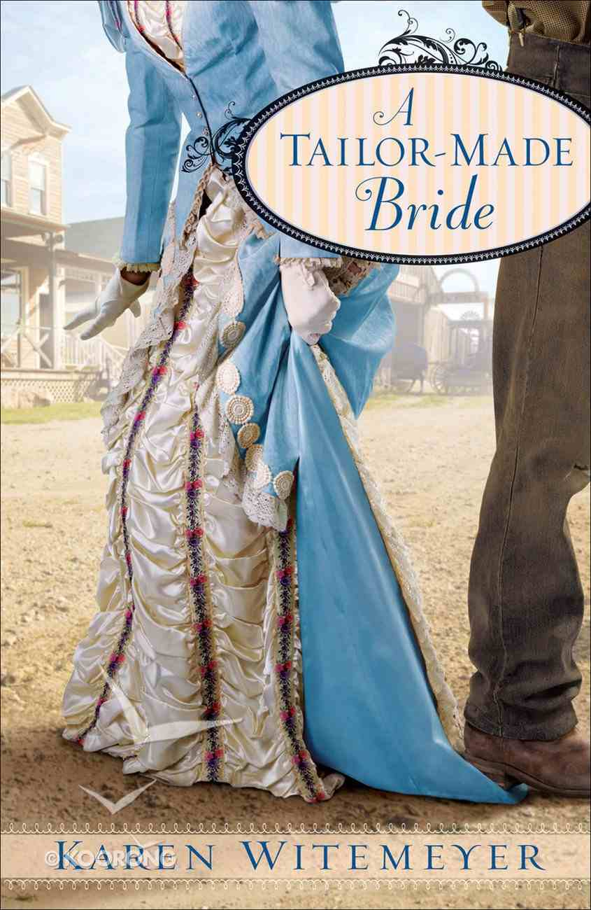 A Tailor-Made Bride (Brides Of Texas Series) eBook