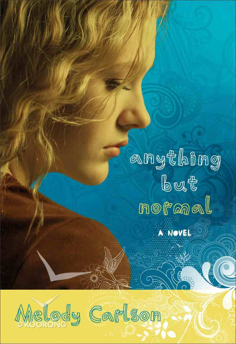 Anything But Normal eBook