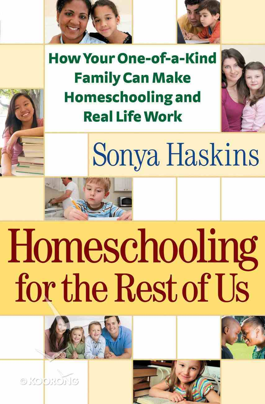 Homeschooling For the Rest of Us eBook