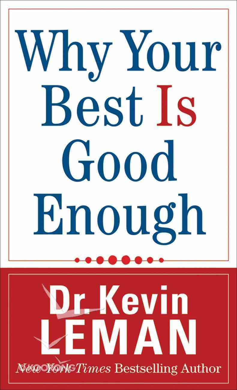 Why Your Best is Good Enough eBook