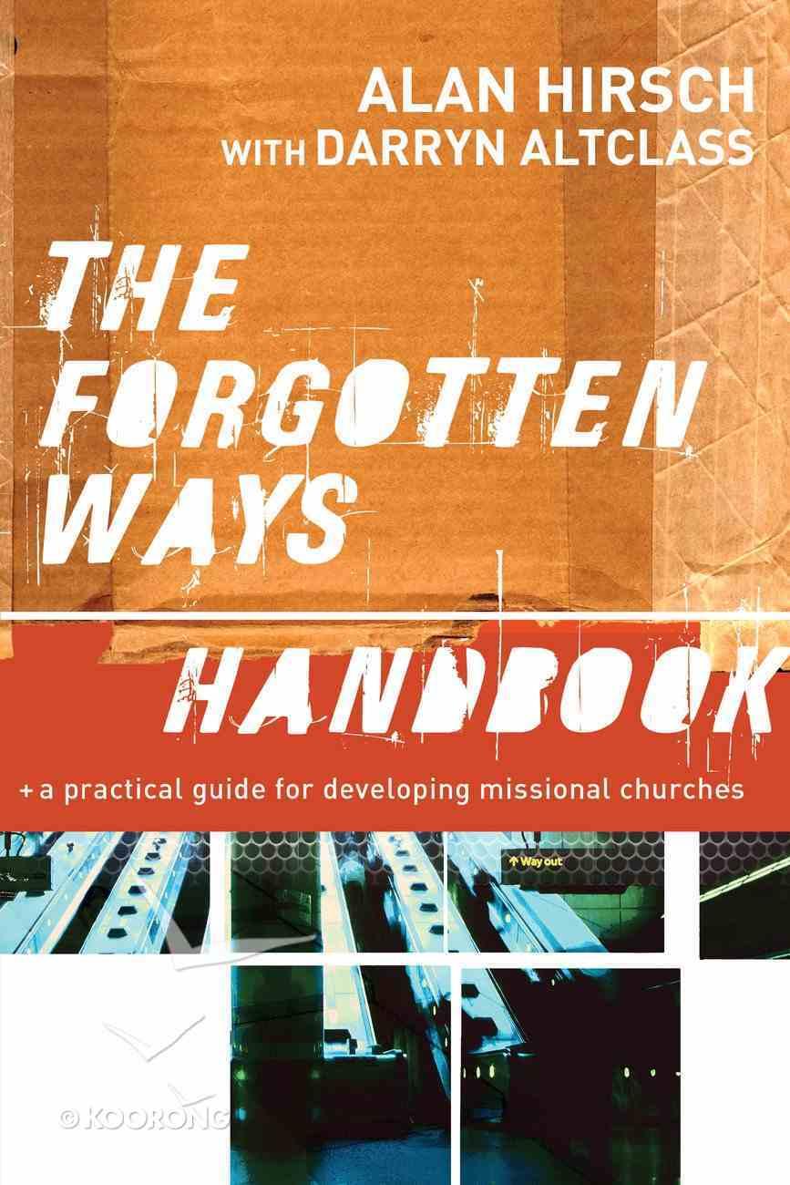 The Forgotten Ways Handbook eBook