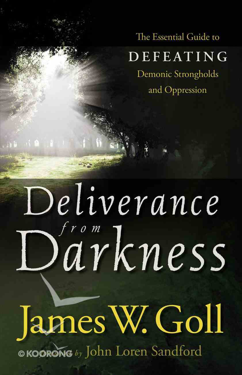 Deliverance From Darkness eBook