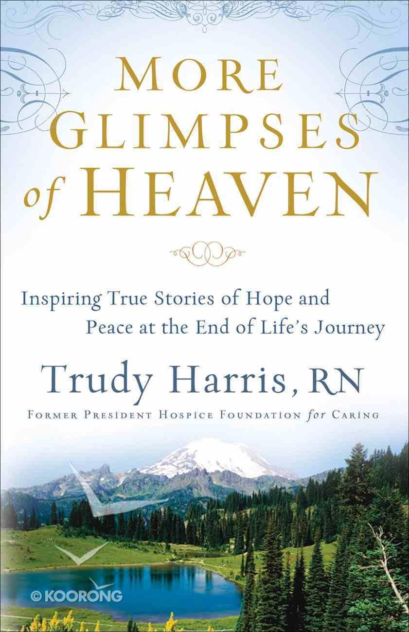 More Glimpses of Heaven eBook