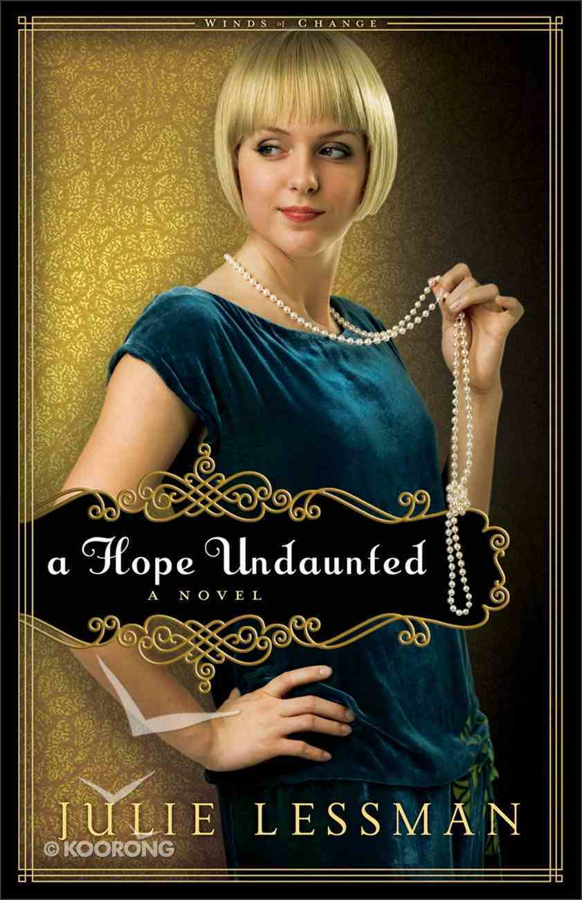 A Hope Undaunted (#01 in Winds Of Change (Lessman) Series) eBook