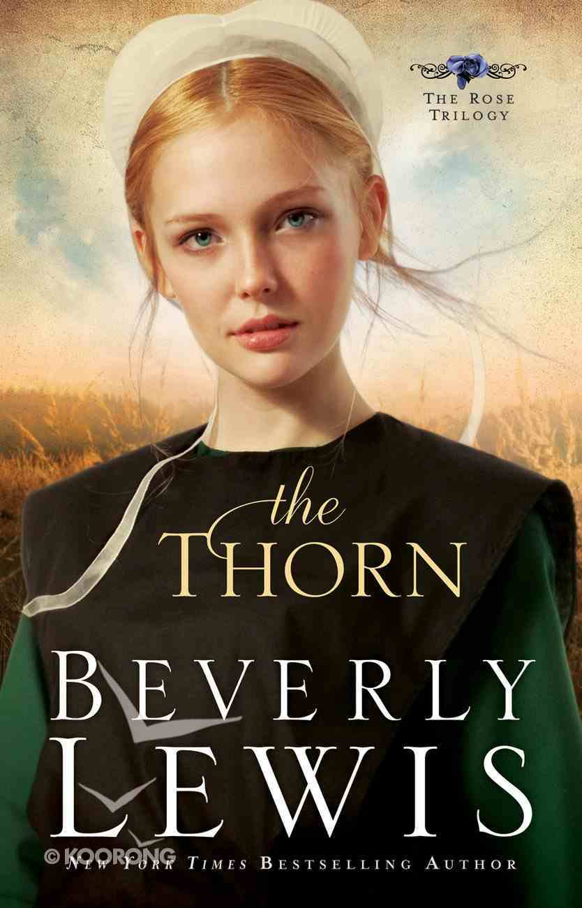 The Thorn (#01 in The Rose Trilogy Series) eBook