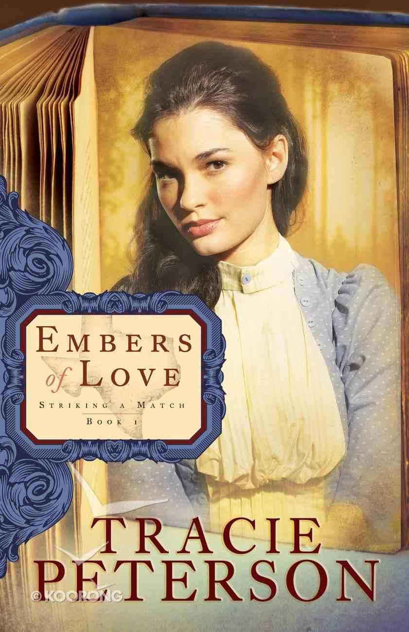 Embers of Love (#01 in Striking A Match Series) eBook