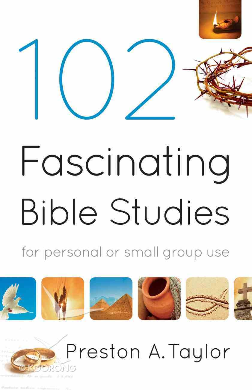 102 Fascinating Bible Studies eBook