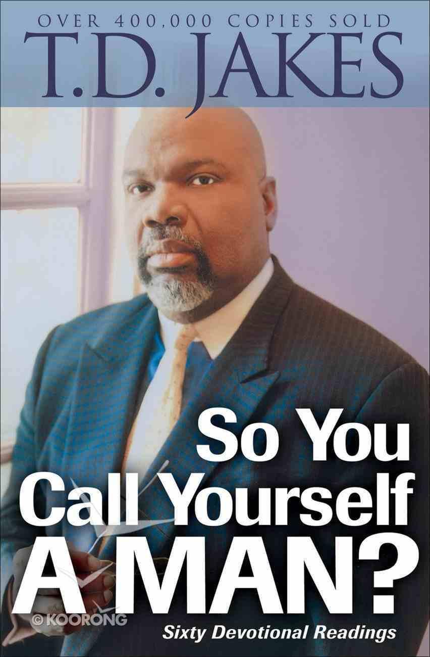 So You Call Yourself a Man? eBook