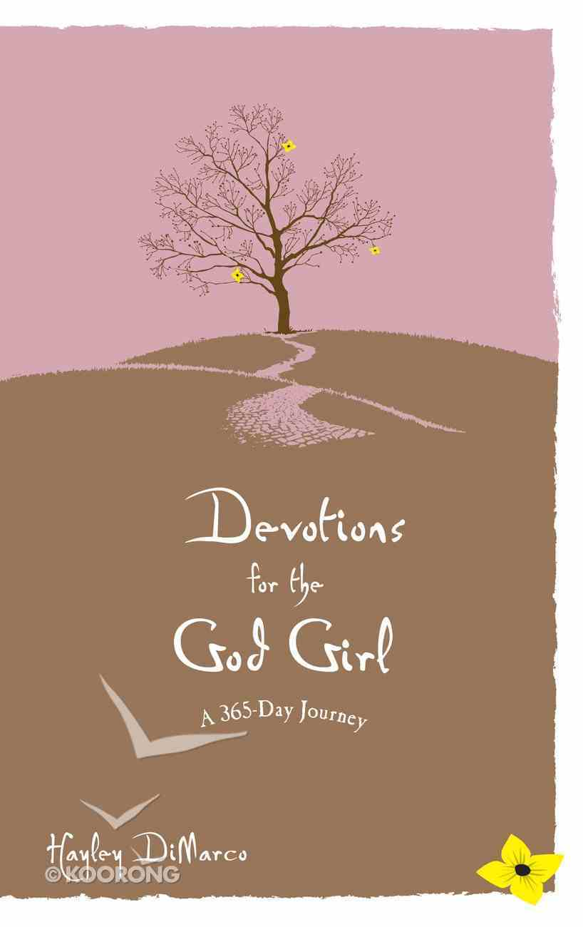 Devotions For the God Girl: A 365 Day Journey eBook