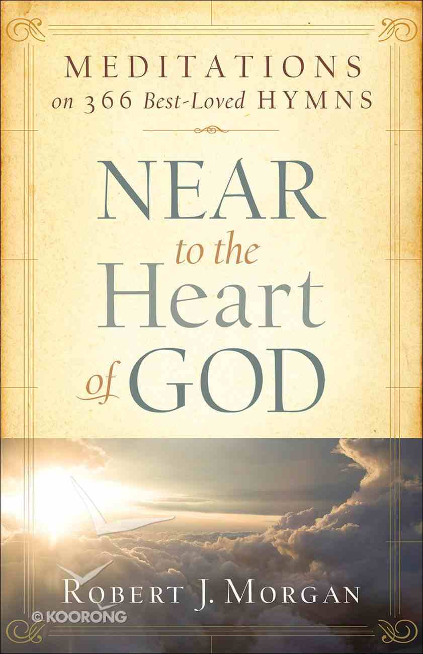 Near to the Heart of God eBook