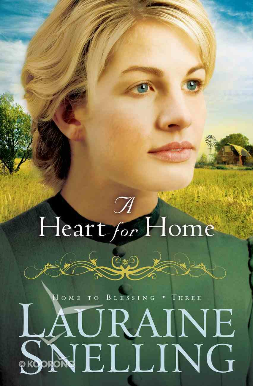 A Heart For Home (#03 in Home To Blessing Series) eBook