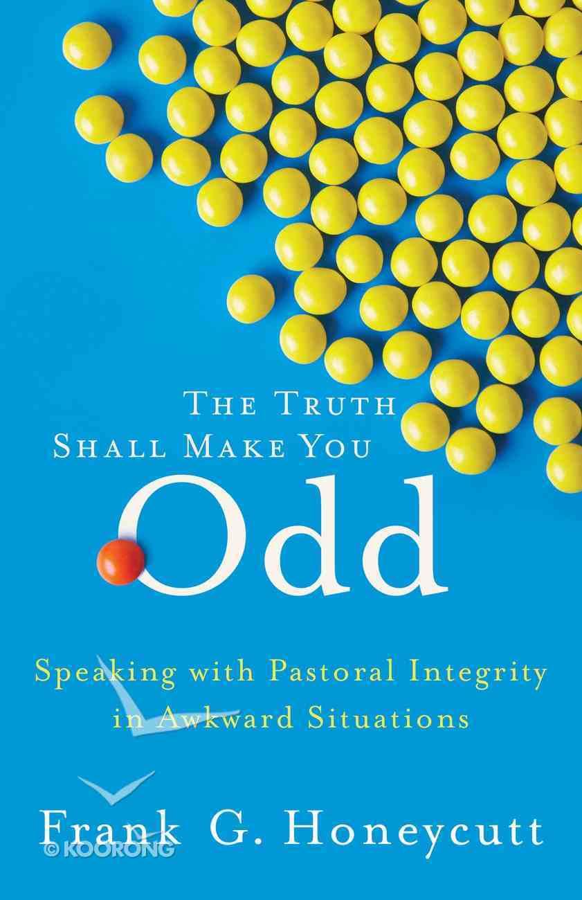 The Truth Shall Make You Odd eBook