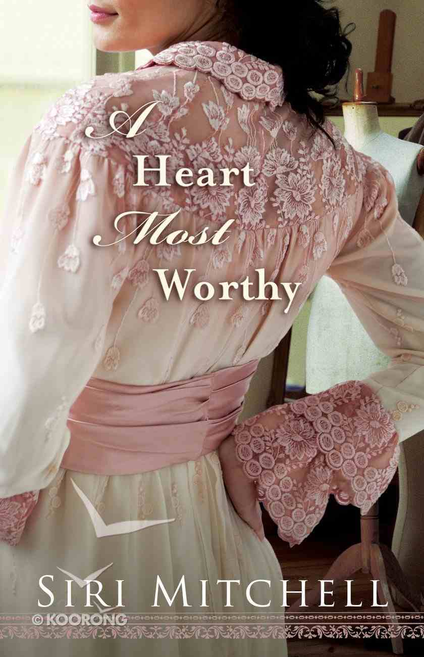 A Heart Most Worthy (#04 in Against All Expectations Collection) eBook
