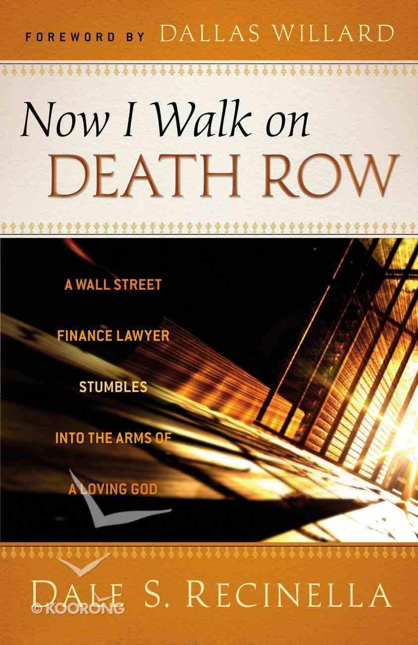 Now I Walk on Death Row eBook