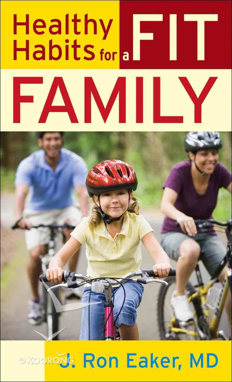 Healthy Habits For a Fit Family eBook