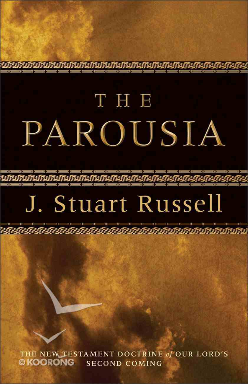 The Parousia eBook