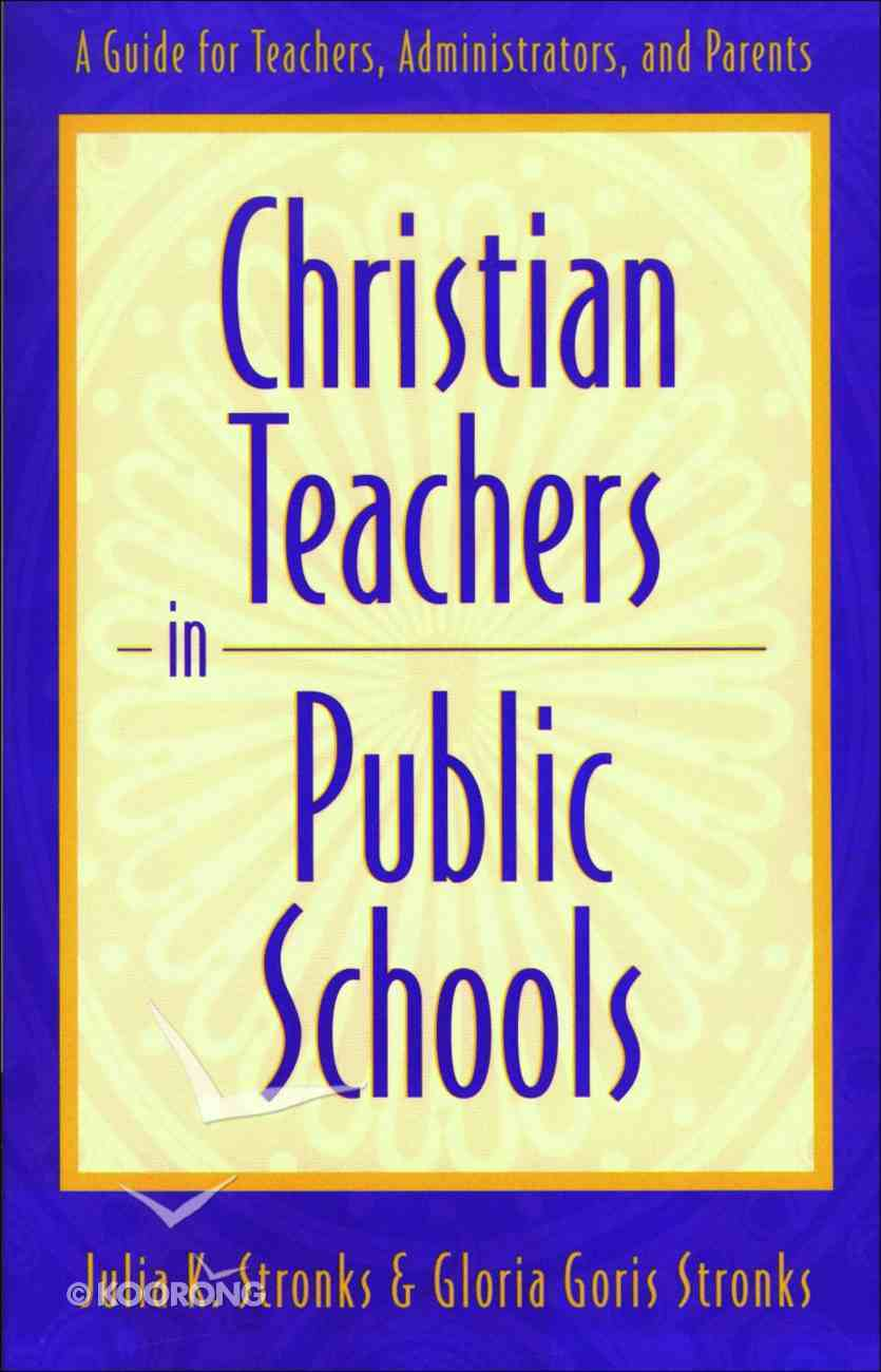 Christian Teachers in Public Schools eBook