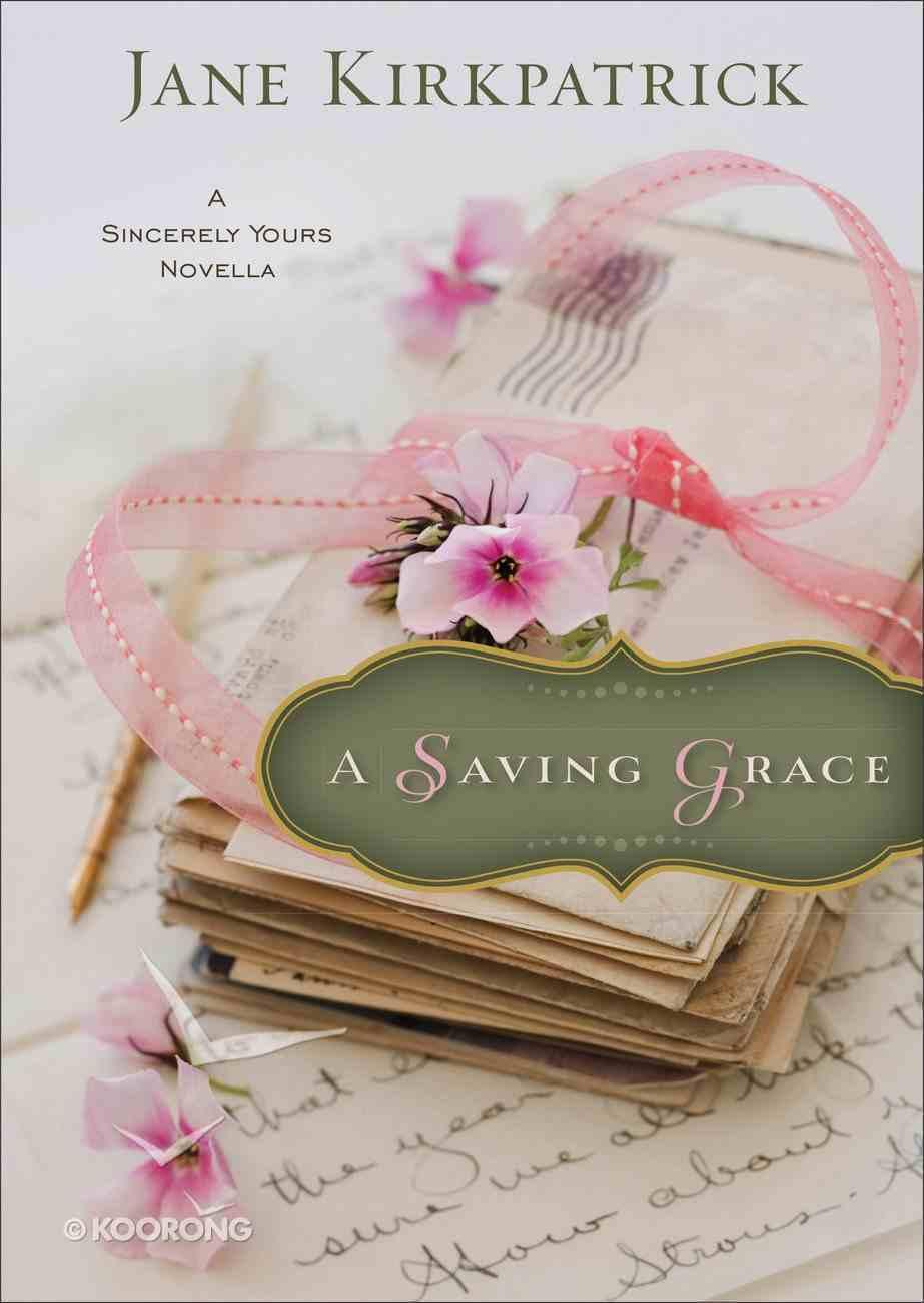 A Saving Grace (Ebook Shorts) eBook