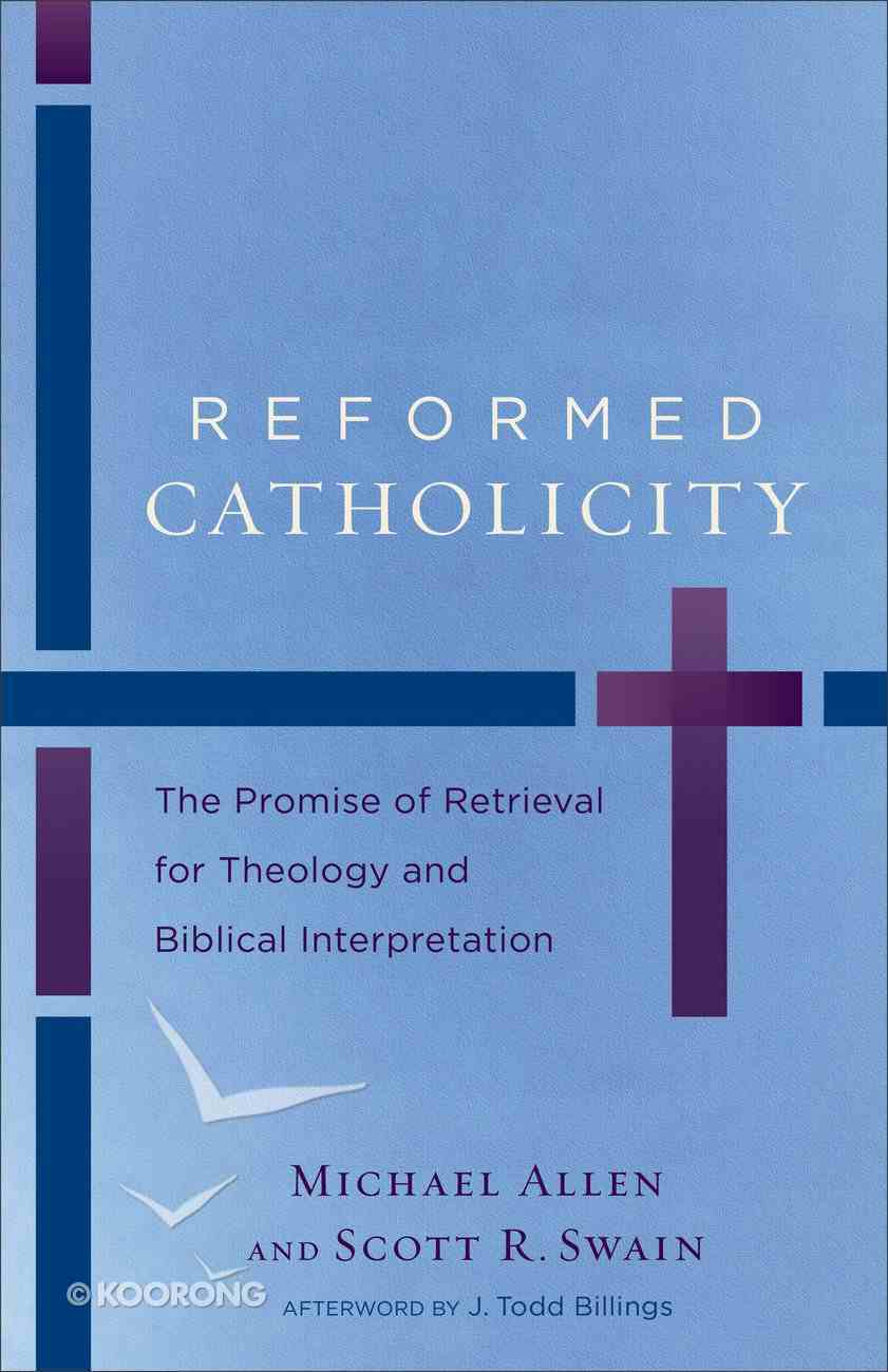 Reformed Catholicity eBook