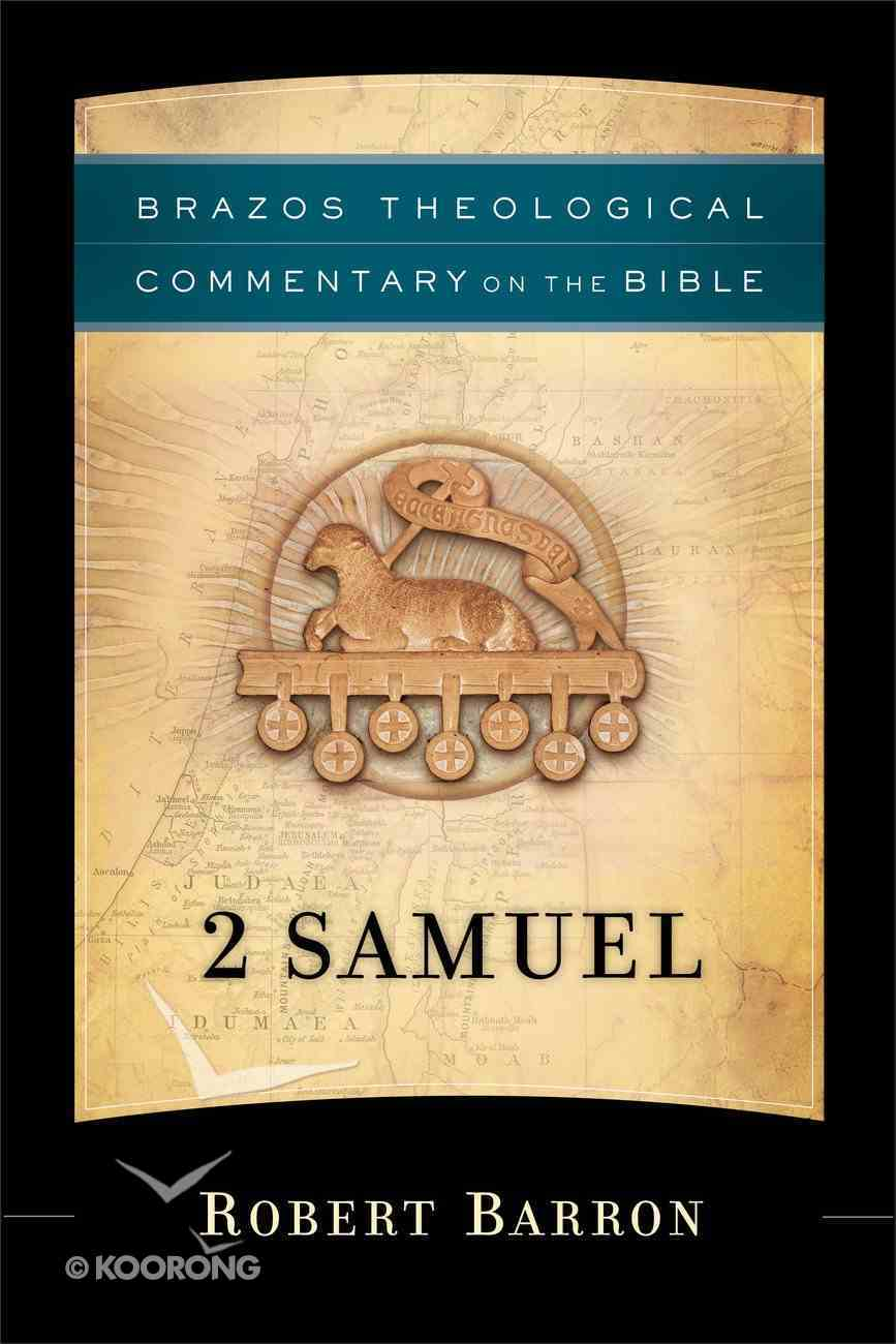 2 Samuel (Brazos Theological Commentary On The Bible Series) eBook