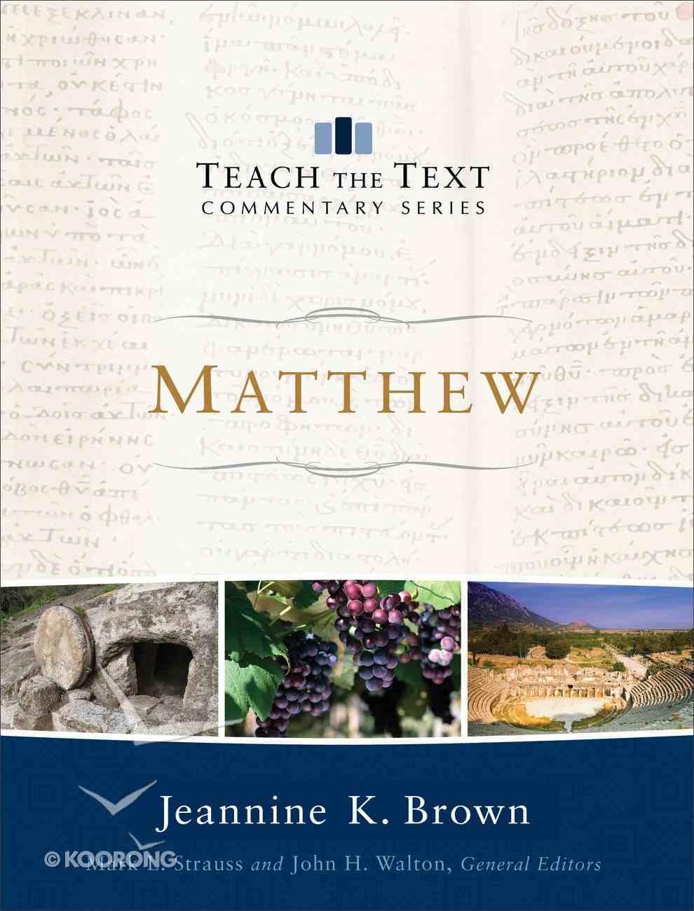 Matthew (Teach The Text Commentary Series) eBook