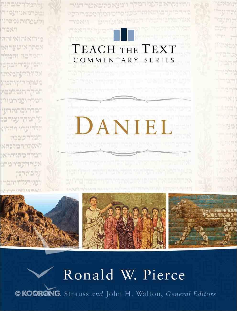 Daniel (Teach The Text Commentary Series) eBook