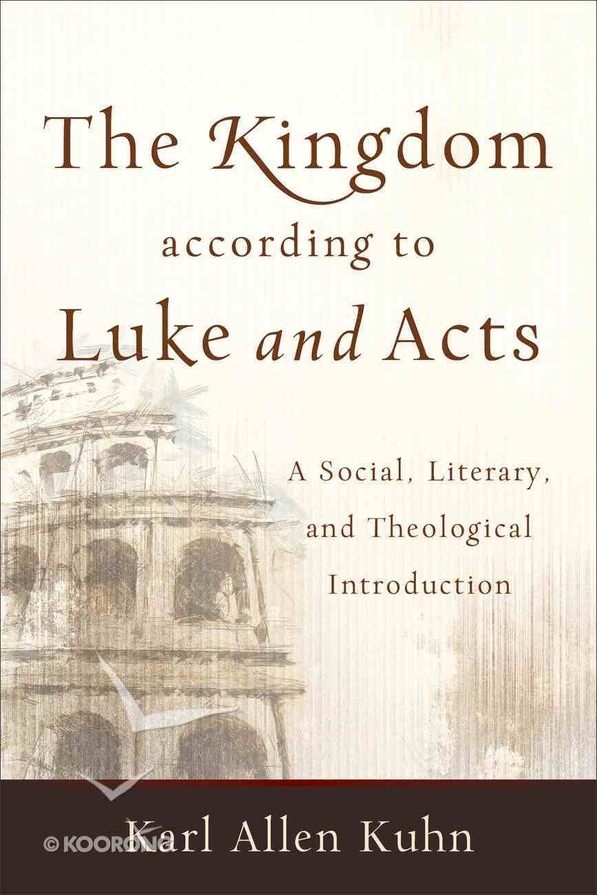The Kingdom According to Luke and Acts eBook