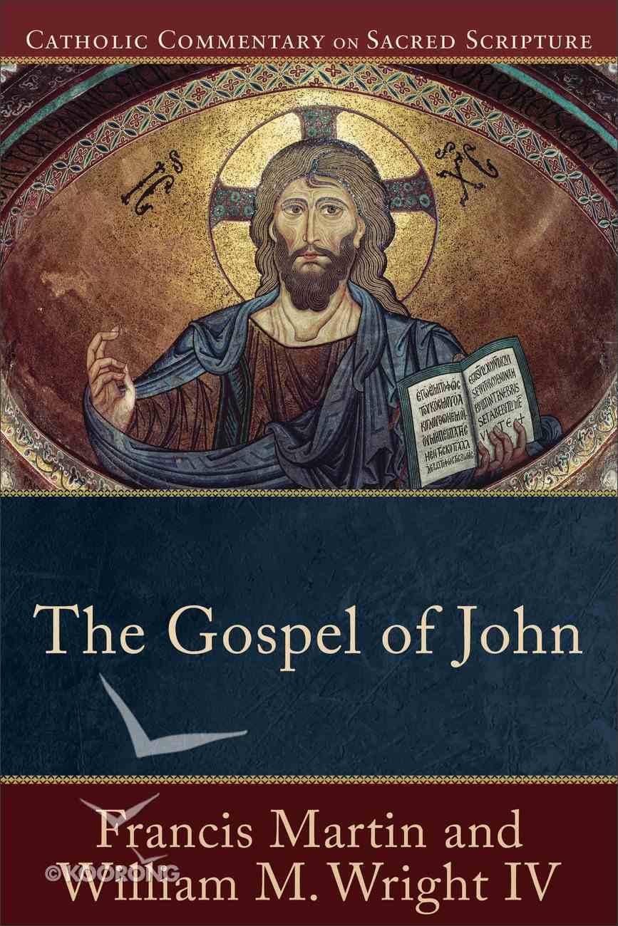 The Gospel of John (Catholic Commentary On Sacred Scripture Series) eBook