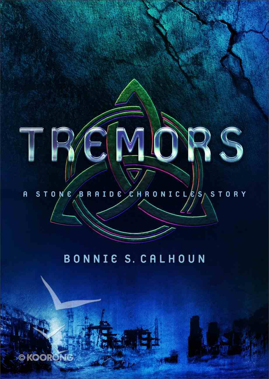 Tremors (Ebook Shorts) (#03 in Stone Braide Chronicles Series) eBook